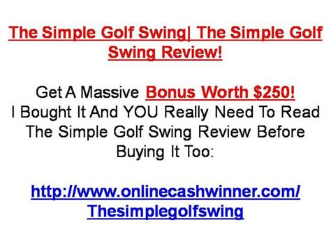 the simple golf swing review the simple golf swing authorstream
