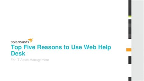 Linkedin Help Desk by Top 5 Benefits Of Using Web Help Desk For It Asset Management