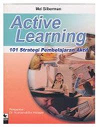 Buku Evaluasi Pembelajaran Dr Yainal Arifin kombasasin nur rahmah oktafiani resensi buku active learning 101 strategies to teach any