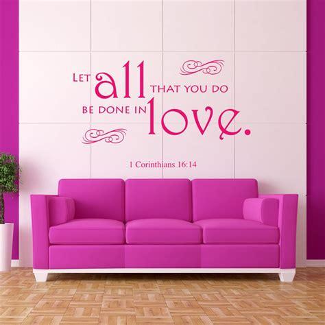 bible verse wall stickers 1 corinthians 16 14 bible verse wall decal walls