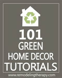 home decor 101 101 green home decor tutorials