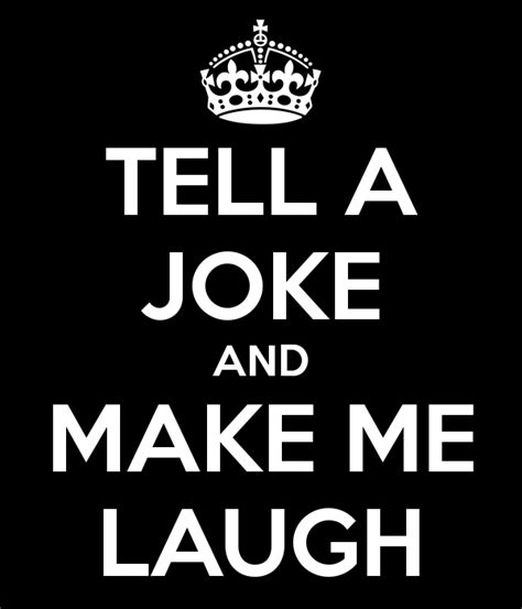 These Make Me Giggle by Tell A Joke And Make Me Laugh Poster Matthew Keep Calm