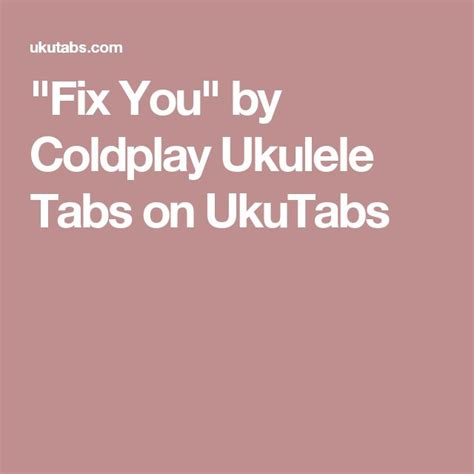 coldplay ukulele chords fix you 1000 ideas about yellow by coldplay on pinterest