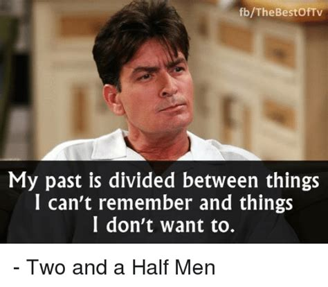 Memes For Men - 25 best memes about two and a half men two and a half