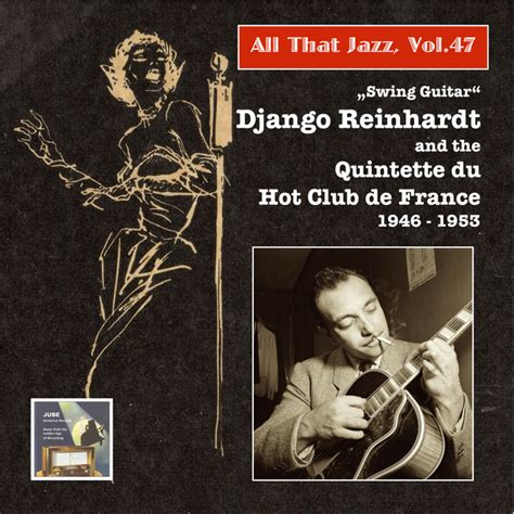 hot club de swing swing guitars a song by django reinhardt quintette du