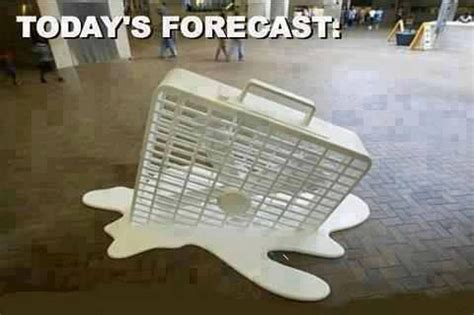 it s hot out funny images chuck s fun page 2 humorous memes and captioned images