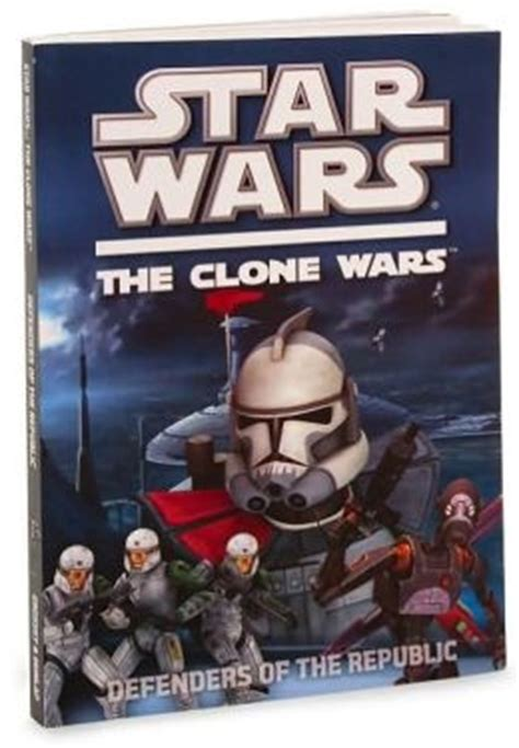 the p s wars books wars the clone wars tv series defenders of the