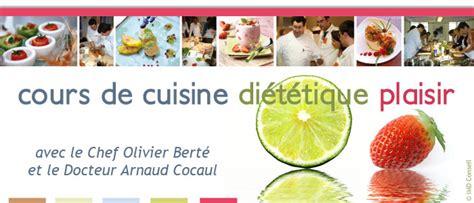 cours cuisine dietetique cuisine di 233 t 233 tique plaisir avec le docteur arnaud cocaul