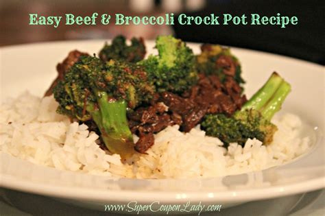 crock pot freezer meals chinese beef and broccoli easy beef broccoli crock pot recipe
