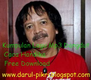 download mp3 dangdut hitam bukan putih kumpulan lagu mp3 dangdut caca handika free download