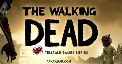 walking dead season 1 apk the walking dead season one apk sd data files all episodes levels unlocked for