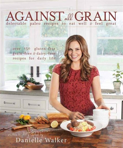 libro against the grain a against all grain rese 241 a receta y sorteo muerde la manzana