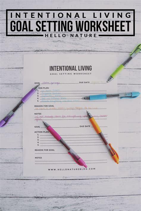 intentional living goal setting worksheet printable