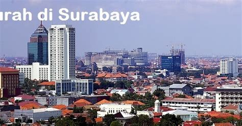 Info Aqiqah Murah Di Surabaya info hotel terbaru 7 hotel murah di surabaya