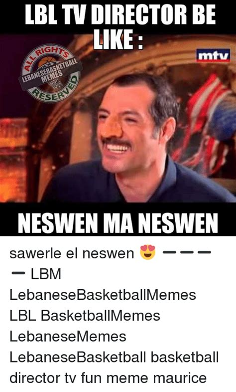 Director Meme - lbl tv director be like richt mtv memes eser neswen
