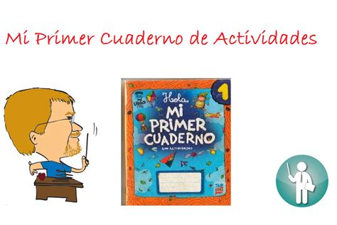 mi cuaderno de actividades mi primer cuaderno de actividades 1 aula virtual primaria