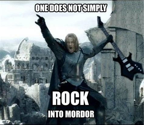 Funny Rock Memes - one does not simply meme imgflip