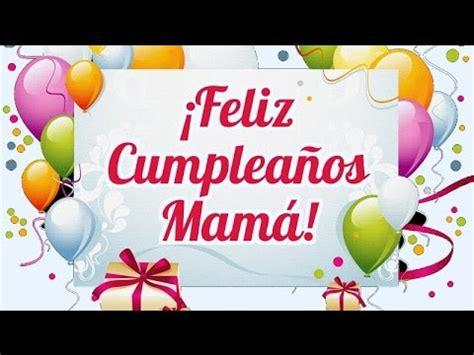 imagenes que digan feliz cumpleaños madre feliz cumplea 241 os mam 225 frases para felicitarla frases