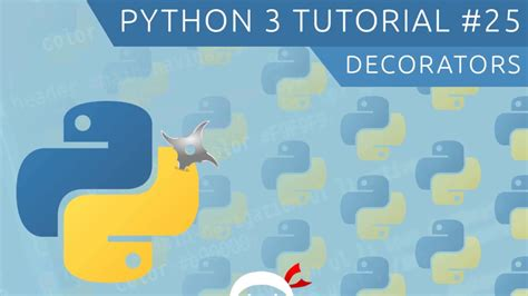 tutorial python decorators python 3 tutorial for beginners 25 decorators youtube