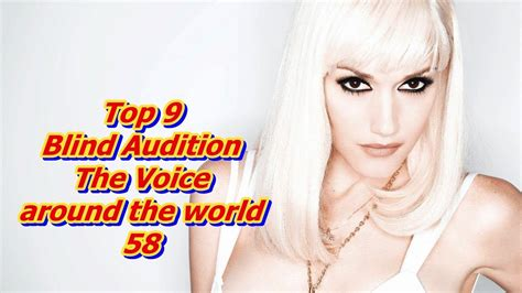 top 9 blind audition the voice around the world xiii top 9 blind audition the voice around the world 58 youtube