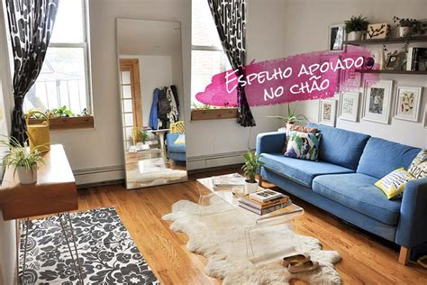 home decorating channel decora 231 227 o espelho apoiado no ch 227 o just lia por lia