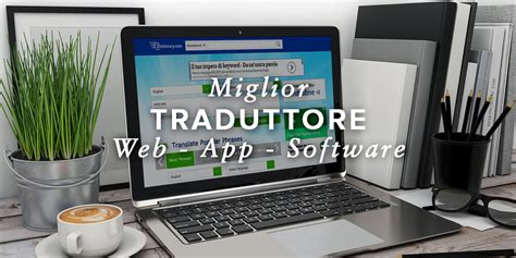 miglior traduttore inglese italiano gratis web app