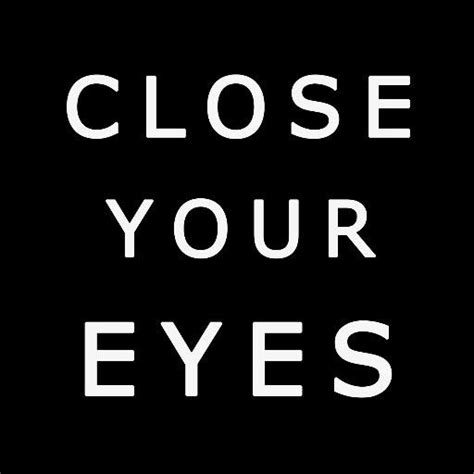 close your eyes close your eyes cye le film twitter