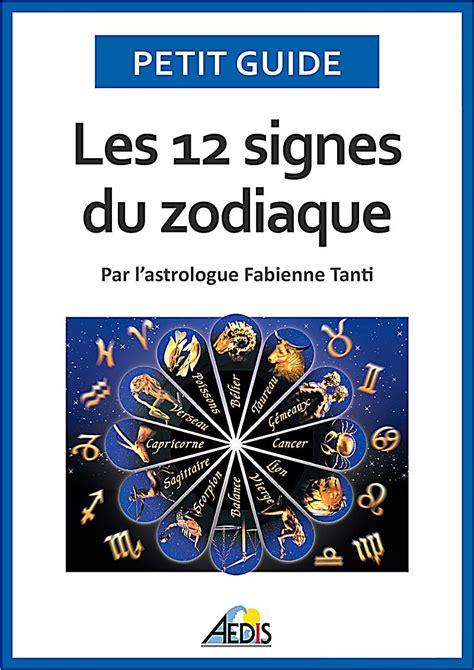 Les 12 Signe Du Zodiaque by Les 12 Signes Du Zodiaque Ebook Jetzt Bei Weltbild De