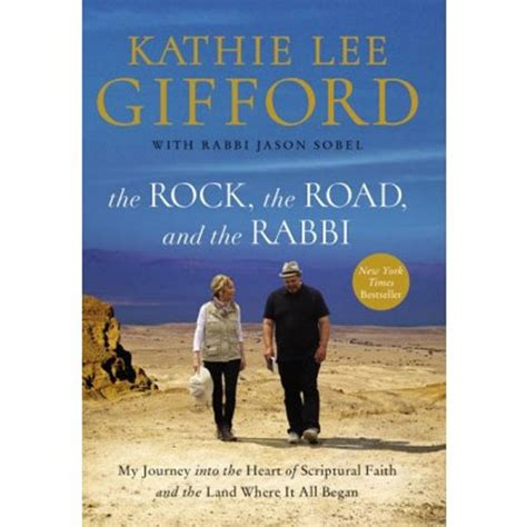 kathie lee gifford rabbi book the rock the road and the rabbi kathie lee gifford