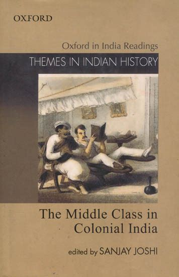 themes in indian english novels the middle class in colonial india themes in indian history