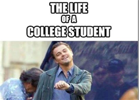 Memes About College - leonardo dicaprio college student meme part time jobs blog