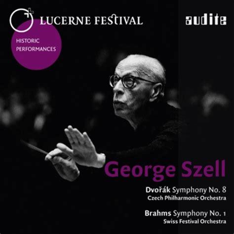 no no 8 brahms symphony no 1 dvorak symphony no 8 szell