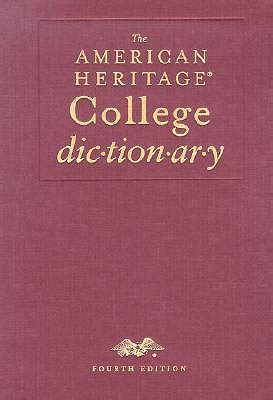 american heritage dictionary 4th edition the american heritage college dictionary fourth edition