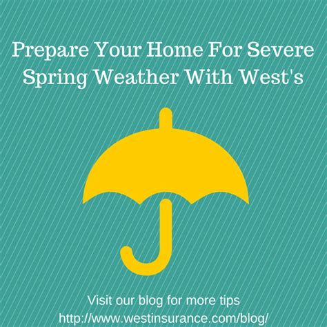 prepare your home for spring prepare your home for severe spring weather 171 wests