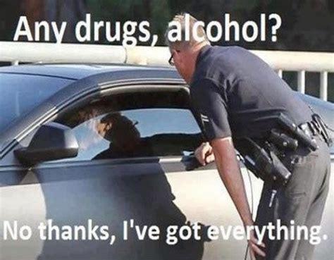 Any Drugs Or Alcohol Meme - everything meme