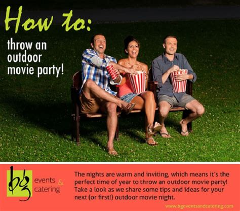 how to throw a backyard party outdoor movie party ideas bg events and catering