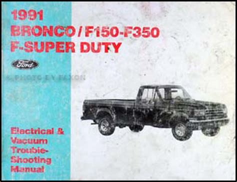 electric and cars manual 1991 ford bronco security system 1991 ford bronco f150 f350 and super duty factory foldout wiring diagram