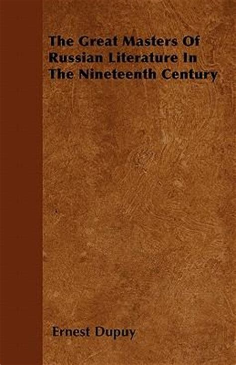 themes in russian literature 19th century the great masters of russian literature in the nineteenth