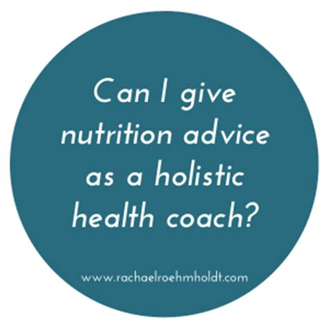 Become A Health Coach Holistic Mba by Can I Give Nutrition Advice As A Holistic Health Coach