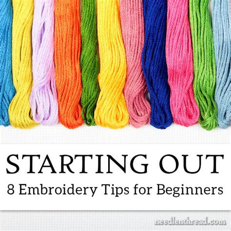 embroidery beginner 8 embroidery tips for beginners needlenthread