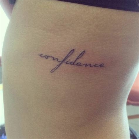 tattoo quotes confidence side tattoo saying quot confidence quot