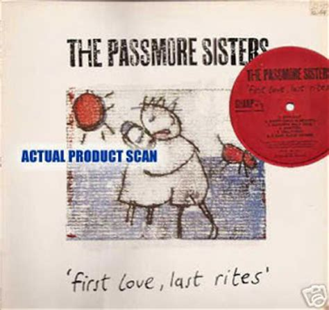 first love last rites b003brbcjc music blog of saltyka and his friends the passmore sisters first love last rites 1988 for