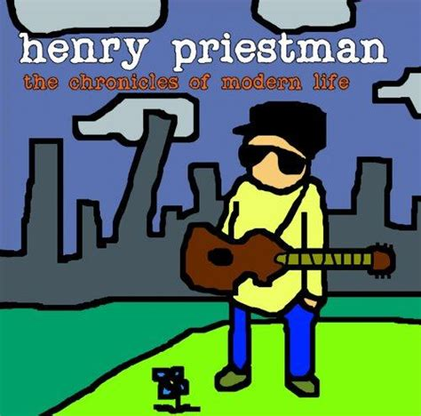 song henry priestman henry priestman the chronicles of modern