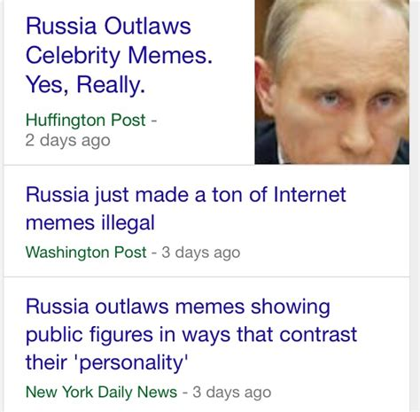 Illegal Memes - russia making memes illegal russian anti meme law know