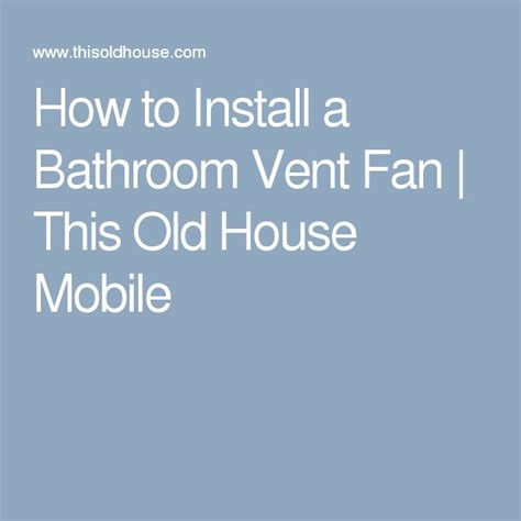 this old house bathroom vent 25 melhores ideias sobre exaustor para banheiro no