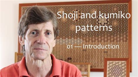 shoji  kumiko patterns  introduction youtube