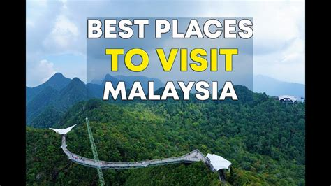 places  visit malaysia malysia  travel