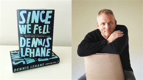 since we fell dennis lehane talks his new boston noir since we fell books features dennis lehane