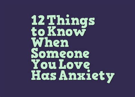 Things To Help You Out by 12 Things To When Someone You Has Anxiety
