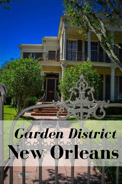 Garden District Tour 10 Cool Attractions On The New Orleans Garden District